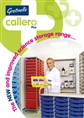 Callero Plus range for Secondary storage